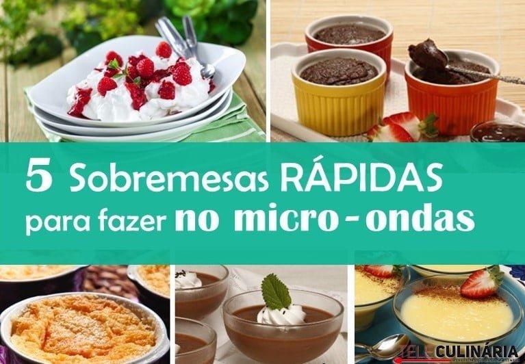 5 Sobremesas rápidas para fazer no micro-ondas