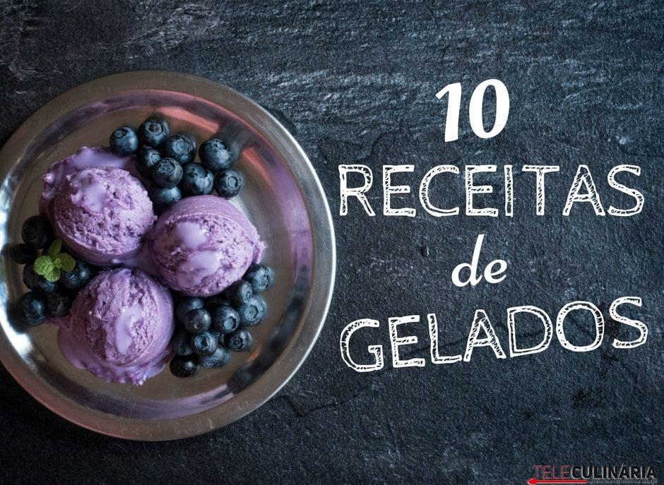 10 Receitas de gelados Teleculinária