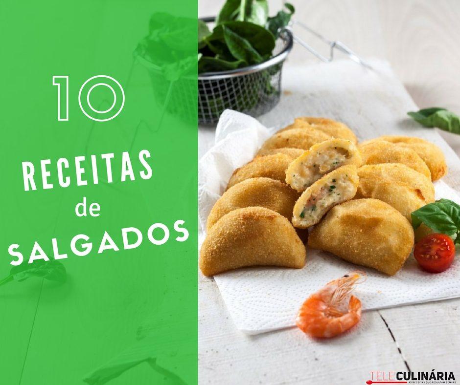 10 Receitas de Salgados