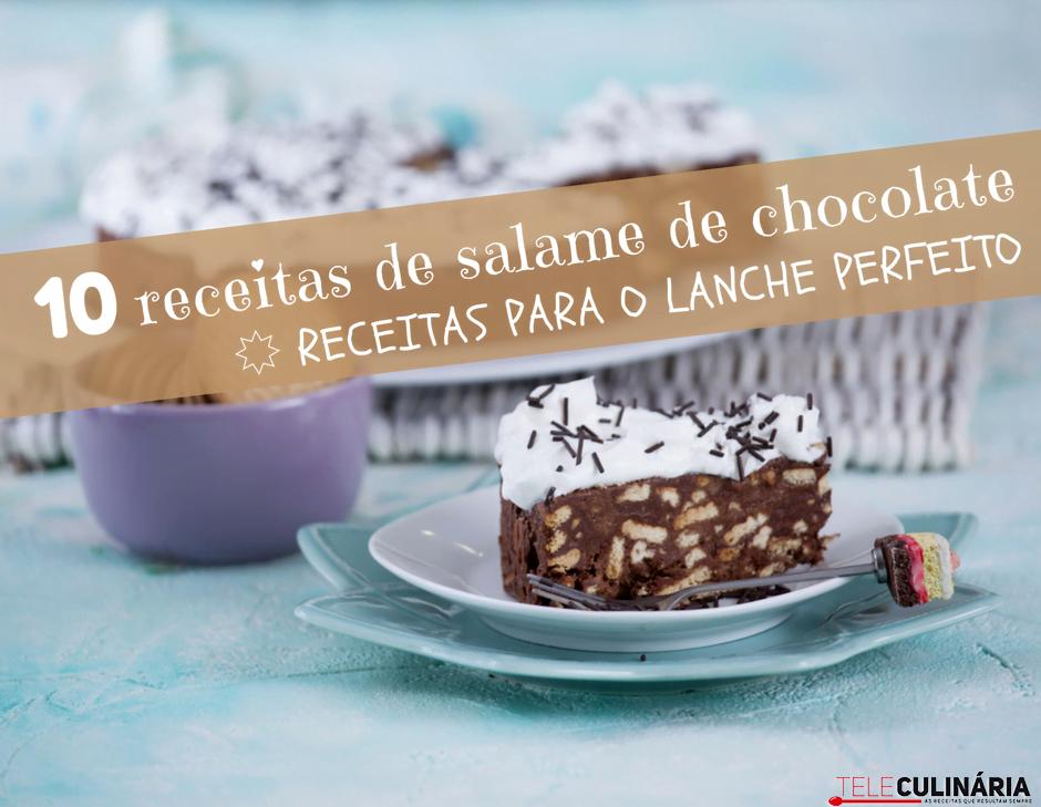 10 receitas de salame de chocolate