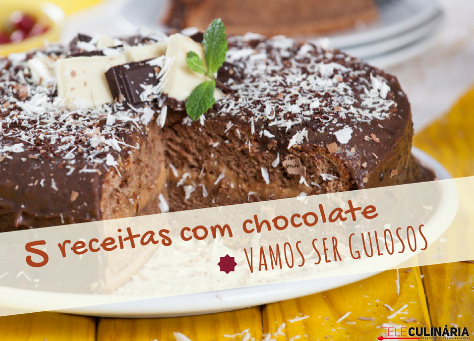 5 receitas com chocolate