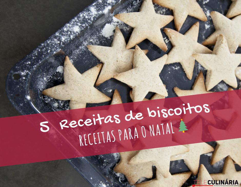 5 receitas de biscoitos para o natal teleculinaria