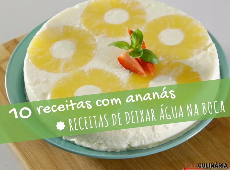 10 receitas com ananás
