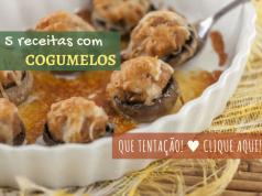 5 receitas com cogumelos