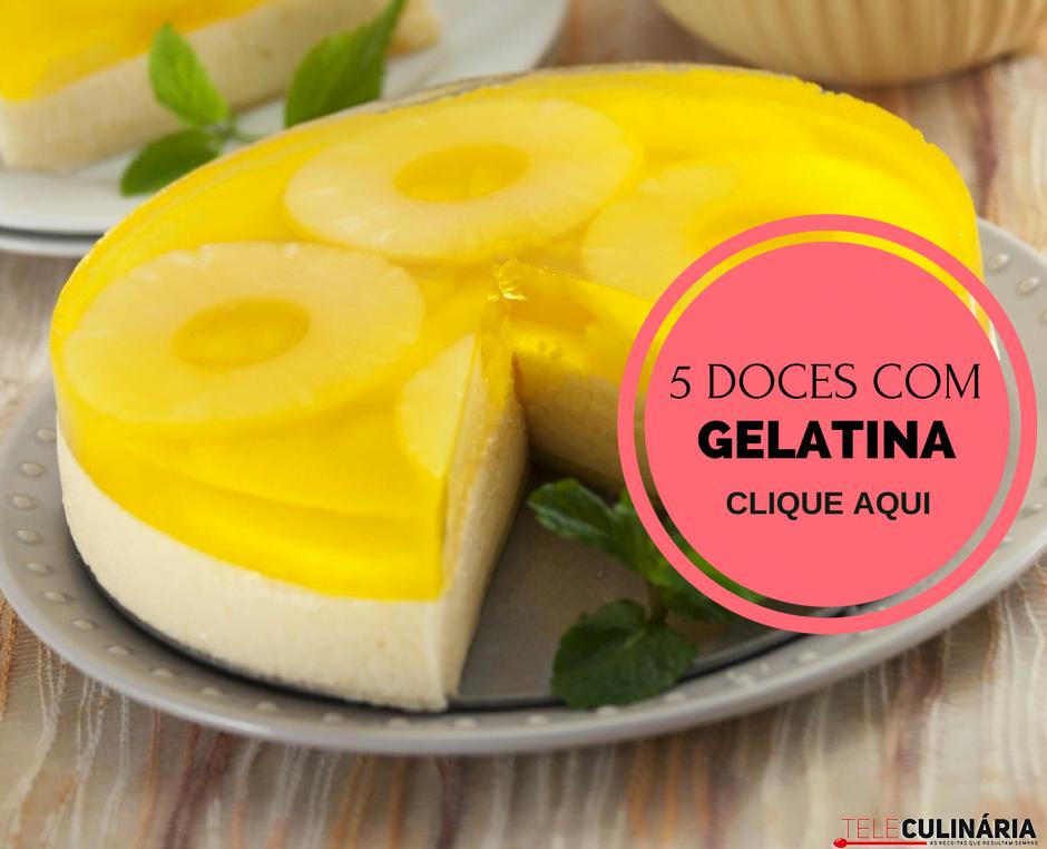 5 doces com gelatina