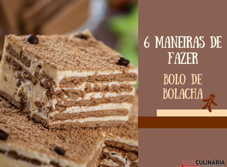 bolo de bolacha em 6 de maneiras diferentes