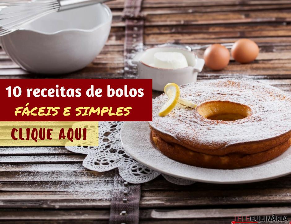 10 receitas de bolos fáceis e simples