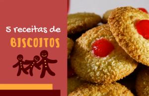 5 receitas fáceis de biscoitos