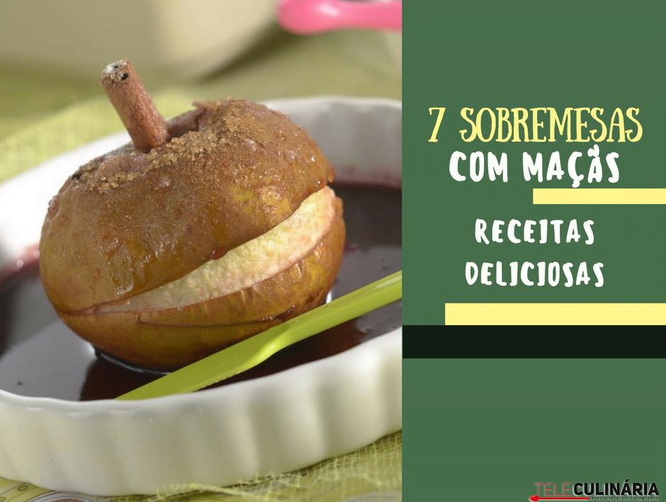 7 sobremesas com maçãs