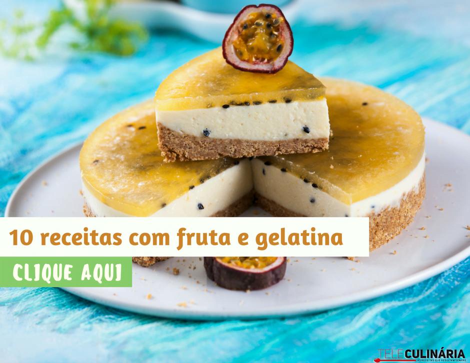 10 receitas com fruta e gelatina teleculinaria