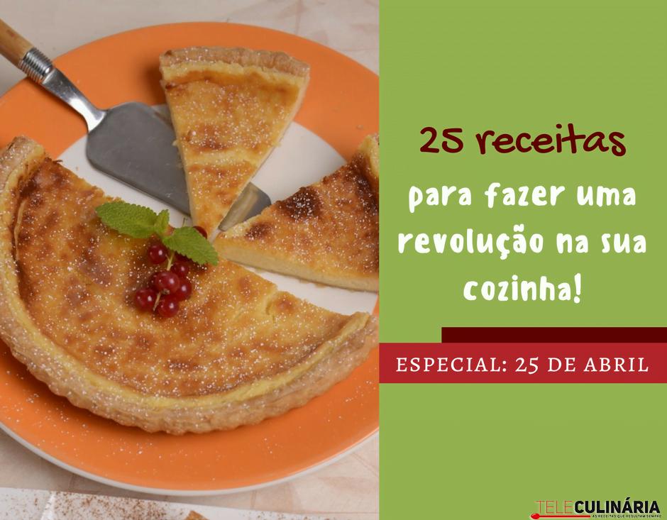 25 receitas para fazer uma revoluçao na sua cozinha 25 de abril