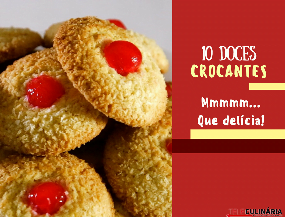 10 doces crocantes