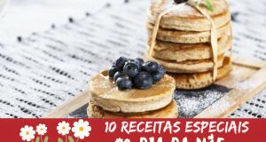 especial 10 receitas dia da mãe