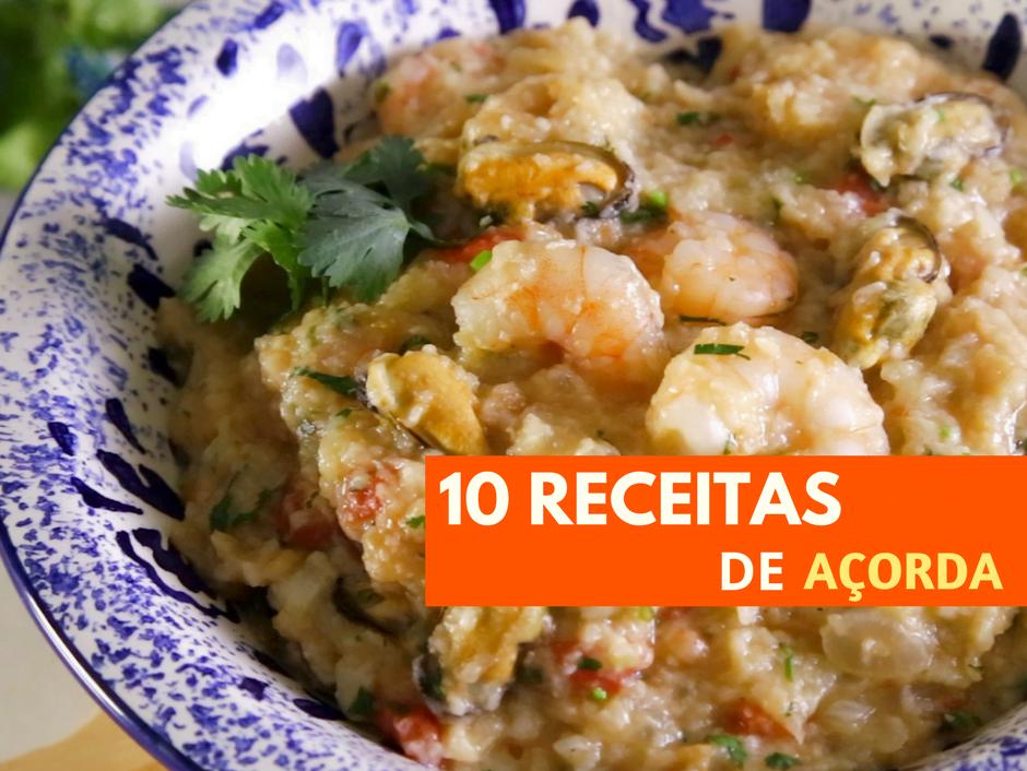 10 RECEITAS DE AÇORDA