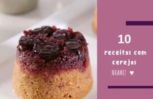 10 receitas com cerejas