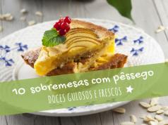 10 sobremesas com pêssego