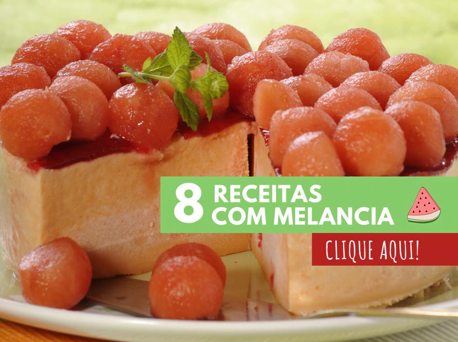 8 receitas com melancia teleculinaria