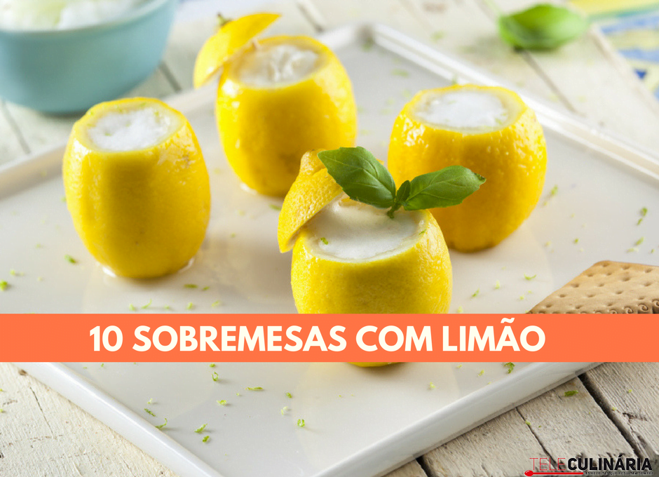10 sobremesas com limao