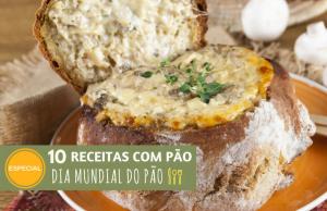 dia mundial do pão receitas com pão