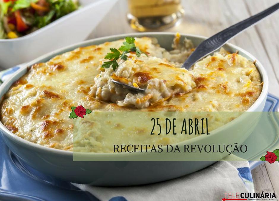 25 de abril receitas da revolução