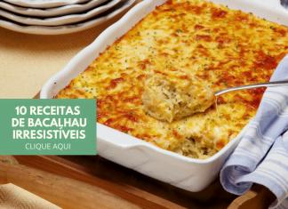 10 receitas de bacalhau irresistíveis