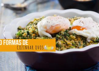 10 formas de cozinhar ovos