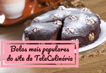 Bolos mais populares da TeleCulinária