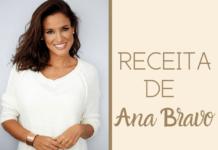 Receita de Ana Bravo
